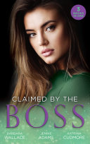 Claimed By The Boss  Beauty and the Brooding Boss  Once Upon a Kiss       Nine to Five Bride   Swept into the Rich Man s World