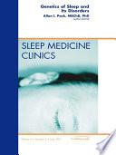 Genetics And Sleep An Issue Of Sleep Medicine Clinics E Book Book PDF
