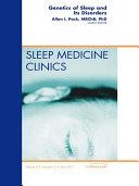 Genetics and Sleep, An Issue of Sleep Medicine Clinics - E-Book ebook