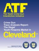 Youth Crime Gun Interdiction Initiative 1997 Cleveland  OH