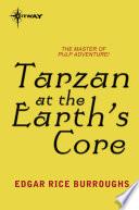 Tarzan at the Earth s Core