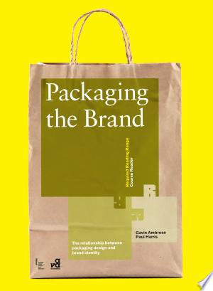 Free Download Packaging the Brand PDF - Writers Club