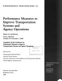 Performance Measures to Improve Transportation Systems and Agency Operations Book