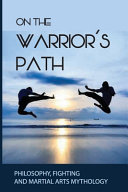 On The Warrior s Path
