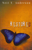 Restored   Experience Life with Jesus