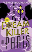 The Dream Killer of Paris