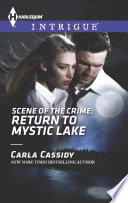 Scene of the Crime: Return to Mystic Lake