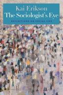 The Sociologist's Eye
