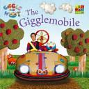 The Gigglemobile