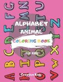 Alphabet Animal Coloring Book For Kids