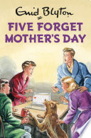Five Forget Mother s Day Book