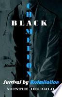 Black Chameleon Memoirs