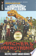 Archer & Armstrong Vol. 6: American Wasteland TPB