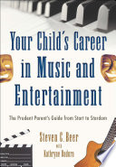 Your Child S Career In Music And Entertainment