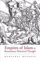 Empires of Islam in Renaissance Historical Thought [Pdf/ePub] eBook