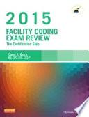 Facility Coding Exam Review 2015   E Book