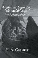Myths & Legends Of The Middle [Pdf/ePub] eBook