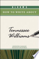 Bloom S How To Write About Tennessee Williams