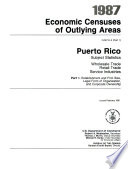 1987 Economic Censuses of Outlying Areas: Establishment and firm size, legal form of organization, and corporate ownership