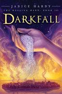 The Healing Wars: Book III: Darkfall [Pdf/ePub] eBook