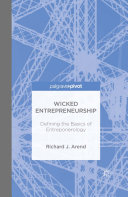 Wicked Entrepreneurship: Defining the Basics of Entreponerology Book