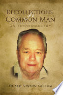 Recollections of a Common Man