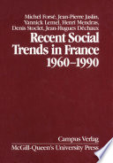 Recent Social Trends In France 1960 1990