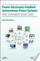 Power Electronics Enabled Autonomous Power Systems