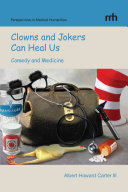 Clowns And Jokers Can Heal Us