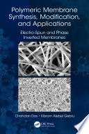 Polymeric Membrane Synthesis  Modification  and Applications