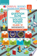 Oswaal Isc Question Bank Chapterwise Topicwise Solved Papers Mathematics Class 12 Reduced Syllabus For 2021 Exam