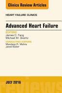 Advanced Heart Failure  An Issue of Heart Failure Clinics  E Book