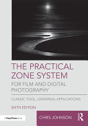 The Practical Zone System for Film and Digital Photography [Pdf/ePub] eBook