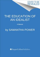 The Education of an Idealist Book