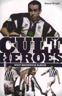 West Bromwich Albion Cult Heroes