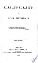 Kate and Rosalind; or, Early Experiences