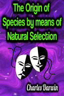 The Origin of Species by means of Natural Selection Pdf/ePub eBook