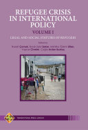 REFUGEE CRISIS IN INTERNATIONAL POLICY   VOLUME I   LEGAL AND SOCIAL STATUSES OF REFUGEES