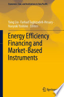 Energy Efficiency Financing and Market Based Instruments
