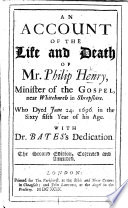 An Account Of The Life And Death Of Mr Philip Henry The Second Edition Corrected And Amended By Matthew Henry With A Portrait