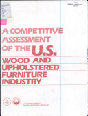 a competitive assessment of the u s  wood and upholstered furniture industry