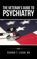 The Veteran's Guide to Psychiatry [Pdf/ePub] eBook