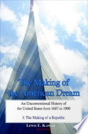 The Making of the American Dream  Vol  II