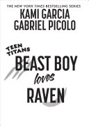 Teen Titans: Beast Boy Loves Raven