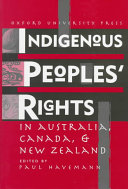 Indigenous Peoples  Rights in Australia  Canada    New Zealand