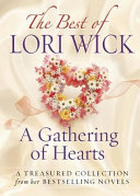 The Best of Lori Wick   A Gathering of Hearts