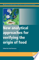 New Analytical Approaches for Verifying the Origin of Food