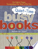 Quiet Time Busy Books Book PDF