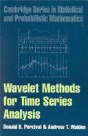 Wavelet Methods for Time Series Analysis