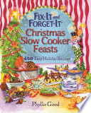 Fix It and Forget It Christmas Slow Cooker Feasts Book PDF